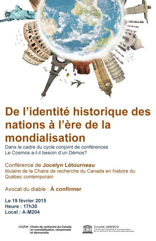 De l'identité historique des nations à l'ère de la mondialisation / Une conférence de Jocelyn Létourneau à l'UQAM le 19 février 2015